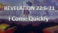 Revelation Chapter 22 - I Am Coming Quickly 25